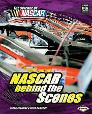 NASCAR Behind the Scenes (Science of NASCAR),Kennedy, Mike, Stewart, Mark,New Bo