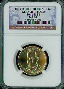 2016-D GERALD FORD PRES. DOLLAR NGC MS67 2ND FINEST REGISTRY SPOTLESS *