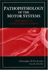 Pathophysiology of the Motor Systems: Principles and Clinical-ExLibrary