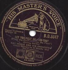 Al Bowlly mit Orchester Ray Noble : Let yourself go + Let`s Face the Music and