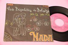"""NADA 7"""" LES BICICLETTES DE BELSIZE 1° DISCO ORIG DEBUT 1968 NM !!!!!!!!!!!"""