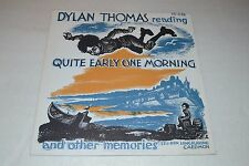 Dylan Thomas Reading Quite Early One Morning and Other Memories~FAST SHIPPING