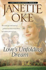 Love's Unfolding Dream (Love Comes Softly Series #6) (Volume 6) by Janette Oke