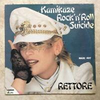 """MAXI 45 tours 12"""" RETTORE Vinyle KAMIKAZE ROCK'N'ROLL SUICIDE Disco CARRERE 8202"""
