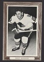 1964-67 Beehive Group III Chicago Blackhawks Photos #53 Matt Ravlich