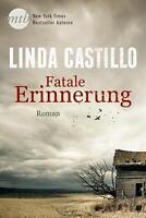 Fatale Erinnerung von Linda Castillo (2016, Taschenbuch)