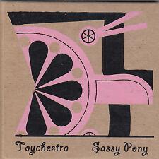 TOYCHESTRA - sassy pony CD