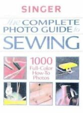 The Complete Photo Guide to Sewing (Singer Sewing Reference Library), The Editor