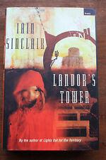 SIGNED iain sinclair - landor's tower- UK Hardback 1st ed.