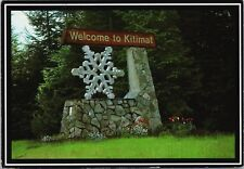 Welcome to Kitimat BC British Columbia Sign c1997 Vintage Postcard D38