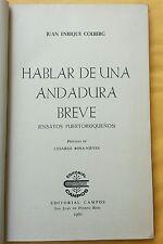 Hablar de una Andadura Breve por Juan Enrique Colberg Ensayos Puerto Rico 1960