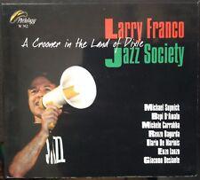 Larry Franco Jazz Society – A Crooner In The Land Of Dixie Cd 2007 Digipak
