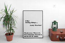 'I like boring things...' Poster Andy Warhol   Print A2 MidCentury Modern