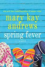 Spring Fever by Mary Kay Andrews (2013, Paperback)