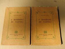 I BORBONI DI NAPOLI Primo volume Alessandro Dumas Miliano 1969 due tomi storia