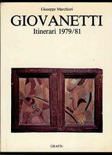 GIOVANETTI - Marchiori Giuseppe, Mario Giovanetti. Itinerari 1979/81
