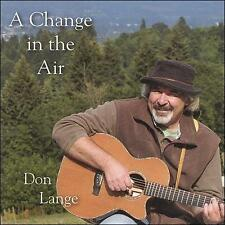 A Change in the Air by Don Lange (CD, 2006, Poppycock)