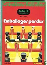 CREATION D'OBJETS EMBALLAGES RECYCLES BRICOLAGE 1974 ACTIVITE MANUELLE LUDIQUE