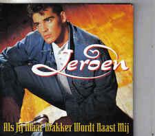 Jeroen Van Der Boom-Als Jij Maar Wakker Wordt Naast Mij cd single