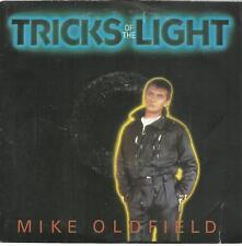 45 TOURS 2 TITRES / MIKE  OLDFIELD   TRICKS  OF THE LIGHT     B6