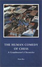 The Human Comedy of Chess A Grandmaster's Chronicles