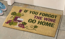 """If You Forgot The Wine"" Wine Lover's Welcome Coco Doormat - Perfect Gift!"