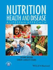 Nutrition, Health and Disease: A Lifespan Approach (Paperback), L. 9781118907092