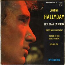 "JOHNNY HALLYDAY ""LES BRAS EN CROIX"" 60'S EP PHILIPS 432.908"