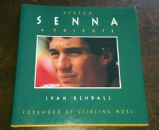 Ayrton Senna: A Tribute by Ivan Rendall (Hardback, 1994)