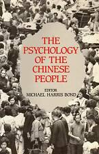 PSYCHOLOGY OF THE CHINESE PEOPLE MICHAEL HARRIS BOND OXFORD 1993
