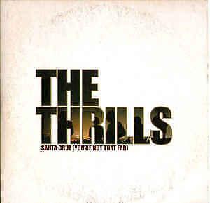 THE THRILLS SANTA CRUZ YOU'RE NOT THAT FAR     Cd 51