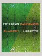 Post-Colonial Transformation by Ashcroft, Bill