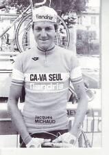 CYCLISME carte JACQUES MICHAUD  (equipe flandria ca va seul )  1979