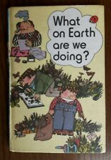 LABYBIRD Book 1st Edition VINTAGE 1976: What On Earth Are We Doing Series -100%R