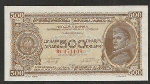 1946 YUGOSLAVIA 500 DINARA NOTE UNC