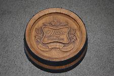 Vintage Wood Looking  Keg Barrel 3-D Beer Sign ~ Miller High Life Beer