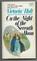 On the Night of the Seventh Moon by Victoria Holt (Crest pb Q1923 - Historical)
