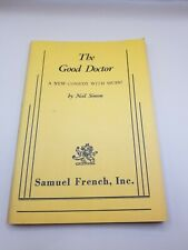 The Good Doctor - A New Comedy with Music by Neil Simon - Samuel French Inc. ...