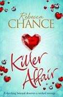 Killer Affair, Chance, Rebecca, Very Good, Paperback