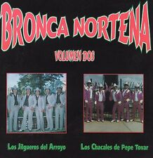 Los Jilgueros del Arroyo Los Chacales de Pepe Tovar Bronca Nortena V2 CD No Seal