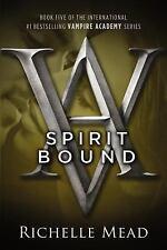 Spirit Bound (Vampire Academy, Book 5), Richelle Mead, Good Book