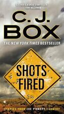 Shots Fired : Stories from Joe Pickett Country by C. J. Box (2015, Paperback)