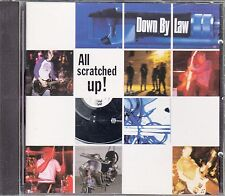 "CD  ALBUM  DOWN BY LAW  ""ALL SCRATCHED UP"""