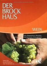 Der Brockhaus. Wein: Rebsorten, Degustation, Weinbau, Ke...   Buch   Zustand gut