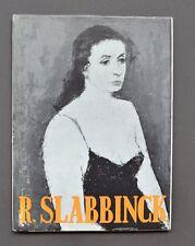 Monographie de l'Art Belge - R. Slabbinck - Monographieen Over Belgische Kunst