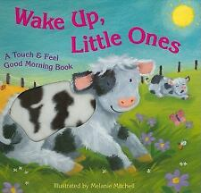Bendon Publishing Wake Up, Little Ones (Touch & Feel Good Morning Books) by Mel