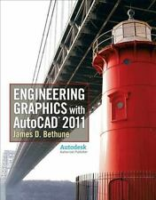 Engineering Graphics with Autocad 2011 by Bethune, James D.