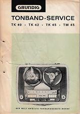 Service Manual-instrucciones para Grundig TK 40/tk 42/tk 45/tm 45