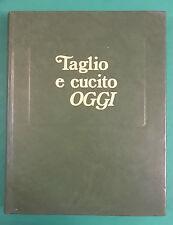 TAGLIO E CUCITO ENCICLOPEDIA DEI LAVORI FEMMINILI - VELAR - ANNO 1983