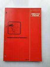 DEUTZ FAHR TRACTOR FUNDAMENTALS OF HYDRAULICS SERVICE TRAINING MANUAL
